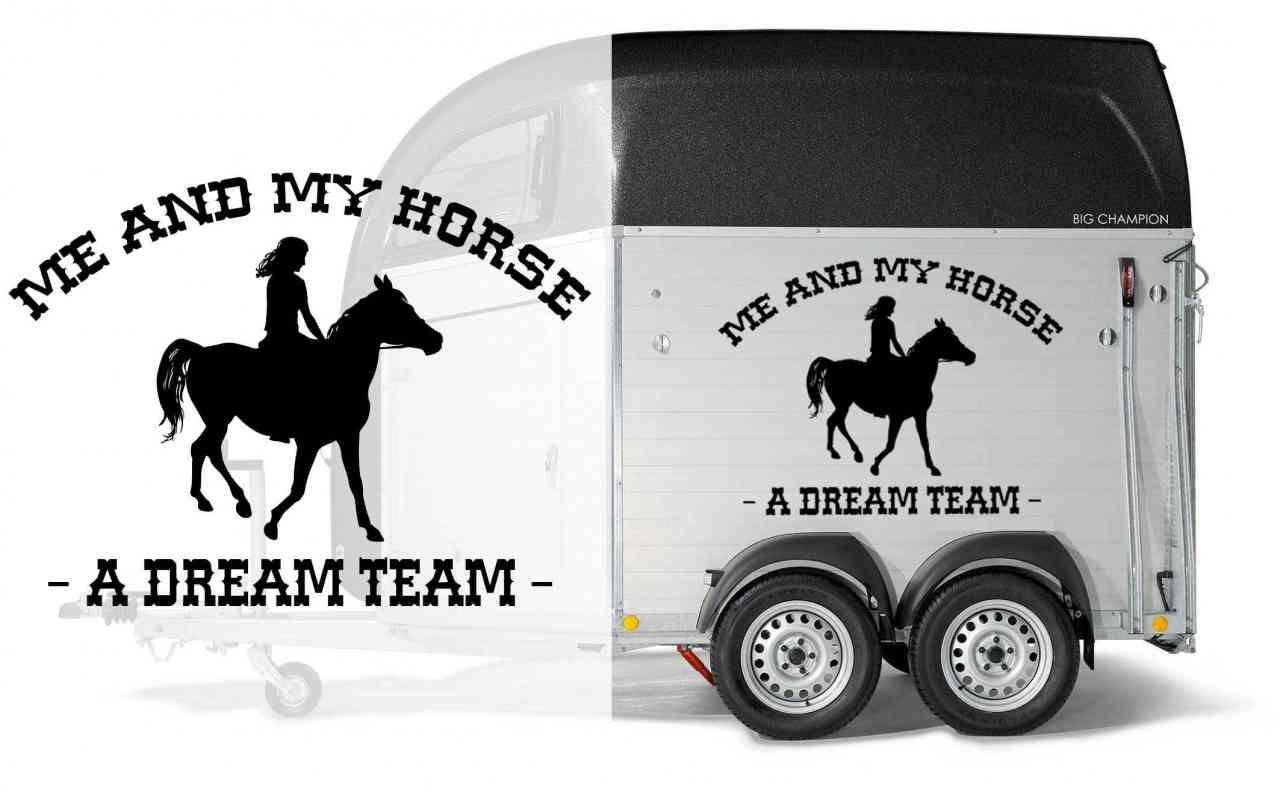 Pferd & Reiterin mit Spruch | Me and My Horse - A DREAM TEAM - | Pferdeanhänger