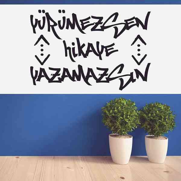 Cukur Yürümezsen Hikaye Yazamazsin Wandtattoo | Graffiti-Style | Türk Dizi Çukur