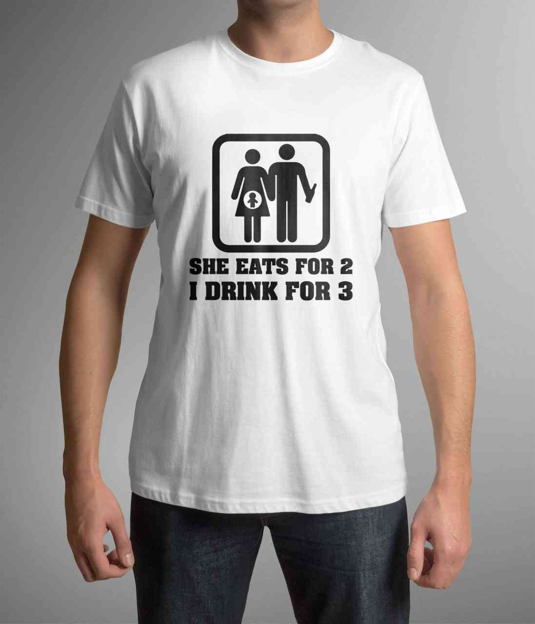She Eats For 2, I Drink For 3 | T-Shirt | Papa Fun Shirt