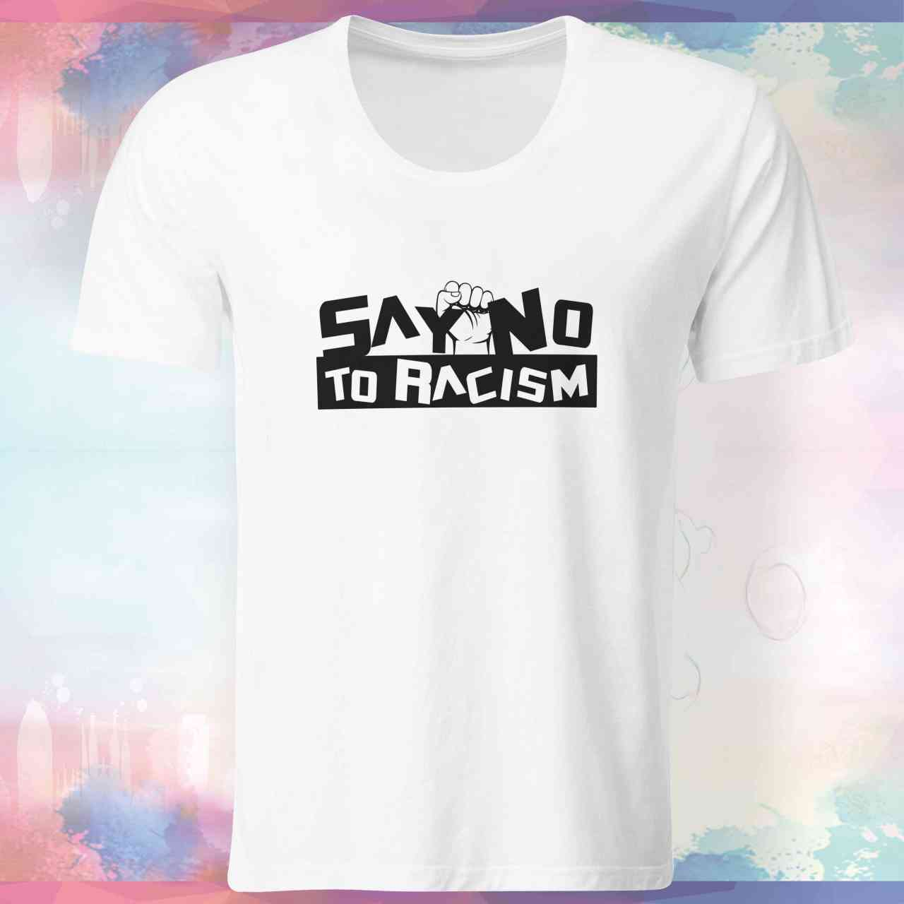 Say No to Racism Shirt | Nein zu Rassismus T-Shirt | #1 pickNstick