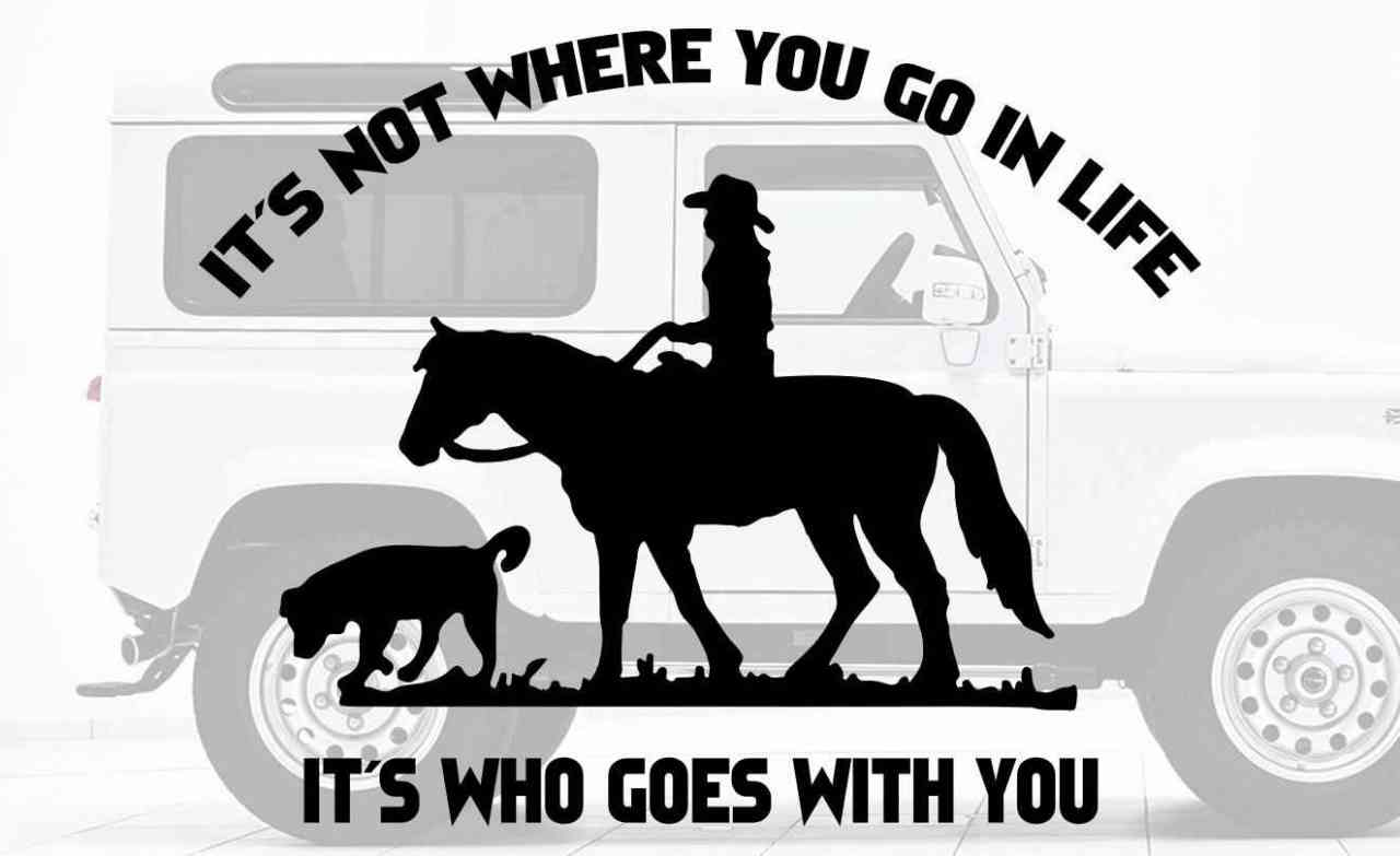 Pferd & Hund mit Spruch | Autoaufkleber | Pferde Anhänger Aufkleber | It´s not where you go in life
